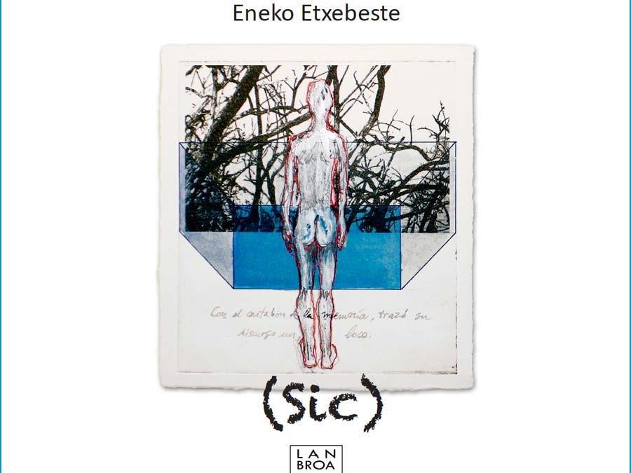 (Sic) libro digital de poesía de Eneko Etxebeste